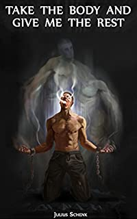 Take The Body...grimdark - Epic Fantasy by Julius Schenk ebook deal