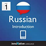 Learn Russian - Level 1: Introduction to Russian Volume 1 (Enhanced Version): Lessons 1-25 with Audio (Innovative Language Series - Learn Russian from Absolute Beginner to Advanced)