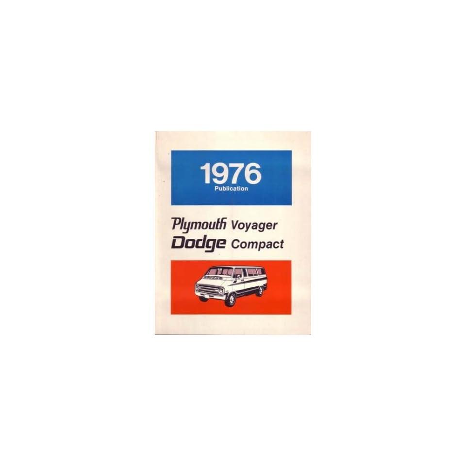 1976 Dodge Van Plymouth Voyager Shop Service Repair Manual Book Engine OEM