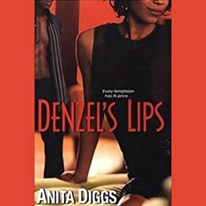 Denzel's Lips Audiobook