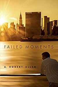 Failed Moments by A. Allen ebook deal