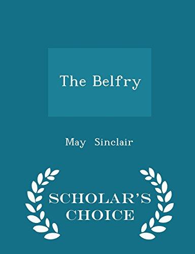 The Belfry - Scholar's Choice Edition PDF