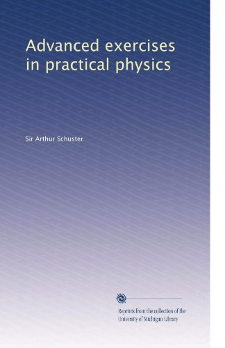 Advanced Exercises in Practical Physics