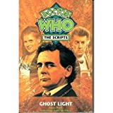 Doctor Who-Ghost Light: Script (Doctor Who: The Scripts) (185286477X) by Platt, Marc