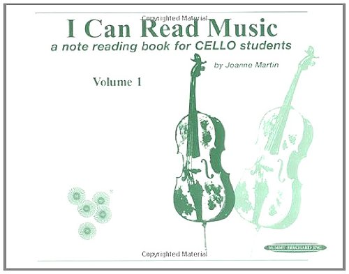 I Can Read Music: For Cello, Volume I: 1