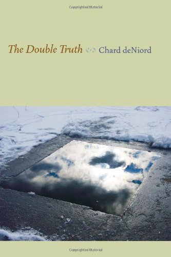 The Double Truth (Pitt Poetry Series)