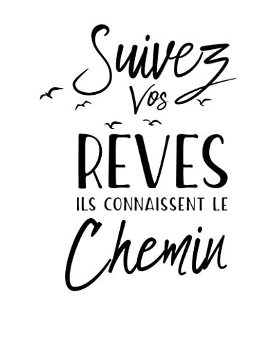 ZZ-Ambiance-sticker Vinilo Decorativo French Quote Suivez Vos Rêves…