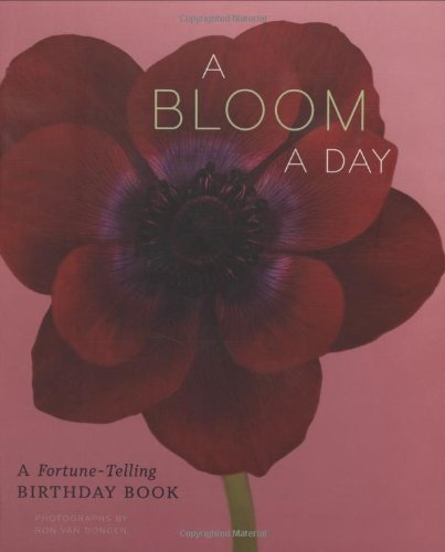 Bloom a Day: A Fortune-Telling Birthday Book