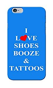 CimaCase Love Shoes, Booze & Tattoos Designer 3D Printed Case Cover For Apple iPhone 6