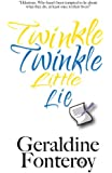 Twinkle Twinkle Little Lie