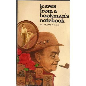 Leaves from a Bookman's Notebook, Victor P Hass