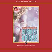 Bubbles Ablaze: A Bubbles Yablonsky Mystery | [Sarah Strohmeyer]