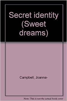 Secret Identity: Joanna Campbell, Cover Art: 9780553226836