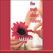 The Truth About Forever | [Sarah Dessen]