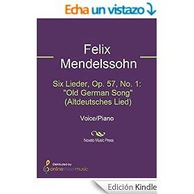 "Six Lieder, Op. 57, No. 1: ""Old German Song"" (Altdeutsches Lied)"