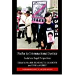img - for [(Paths to International Justice: Social and Legal Perspectives )] [Author: Marie-Benedicte Dembour] [Nov-2007] book / textbook / text book