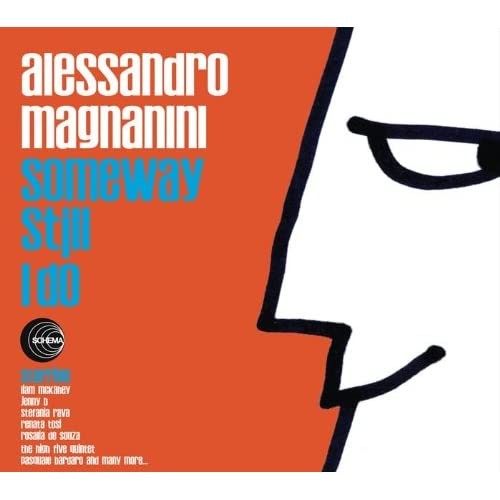 Alessandro Magnanini - Someway Still I Do (2009)