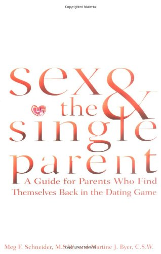 Sex and the Single Parent