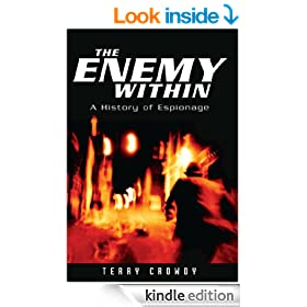 The Enemy Within: A History of Spies, Spymasters and Espionage (General Military)