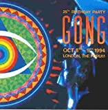 25th Birthday Party 1994 by GONG