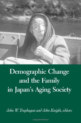 Demographic Change And The Family In Japan'S Aging Society (Suny Series In Japan In Transition And Suny Series In Aging And Culture)