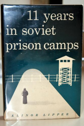 11 Years In Soviet Prison Camps Elinor Lipper