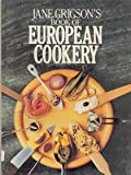 Jane Grigson's book of European cookery (0689113986) by Grigson, Jane