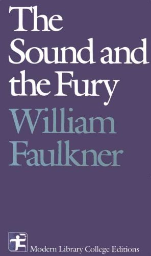 The Sound and the Fury (1929) (Book) written by William Faulkner