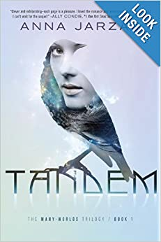 Tandem (The Many-Worlds Trilogy) - Anna Jarzab