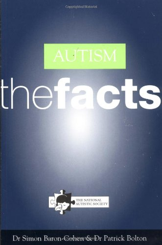 Autism: The Facts (Oxford Medical Publications)
