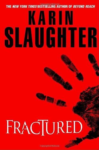 Fractured, Slaughter, Karin