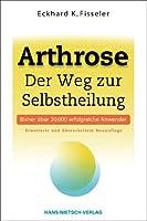 Weg zur Selbstheilung bei Arthrose