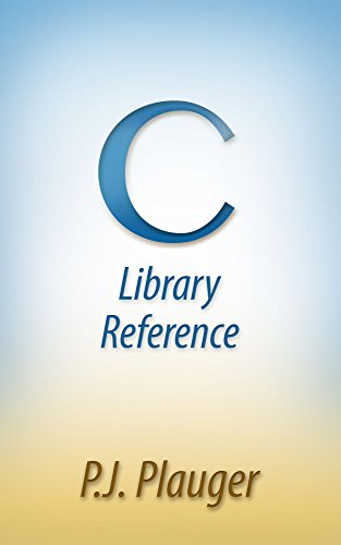 C Library Reference, by P.J. Plauger