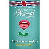 APRENDER INGLÉS HABLANDO! + AUDIO: Curso de inglés para principiantes. Hablar inglés fluentemente – Practicar rápido y fácil con el método NLS