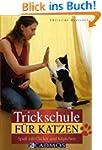Trickschule f�r Katzen: Spa� mit Clic...