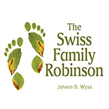 The Swiss Family Robinson Audiobook by Johann David Wyss Narrated by Jeff Harding