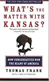img - for What's the Matter with Kansas?: How Conservatives Won the Heart of America book / textbook / text book
