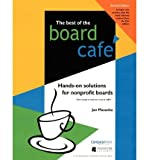 img - for [(Best of the Board Cafe: Hands-On Solutions for Nonprofit Boards )] [Author: Jan Masaoka] [Jun-2009] book / textbook / text book