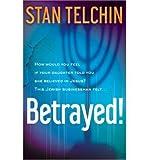 Stan Telchin [(Betrayed)] [by: Stan Telchin]