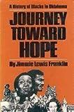 Journey Toward Hope: A History of Blacks in Oklahoma