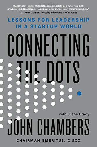 Image for Connecting the Dots: Lessons for Leadership in a Startup World