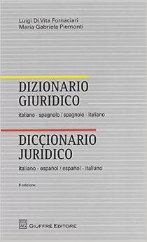 Dizionario giuridico italiano spagnolo for Traduzione da spagnolo a italiano