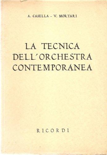 La Tecnica Dell' Orchestra Contemporanea, Alfredo Casella, Virgillo Mortari