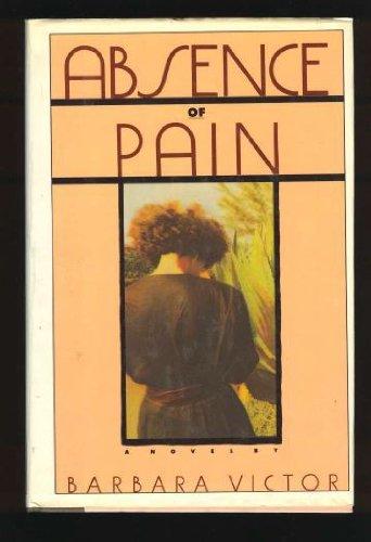 Absence of Pain: A Novel PDF