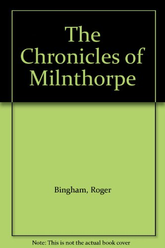 the-chronicles-of-milnthorpe
