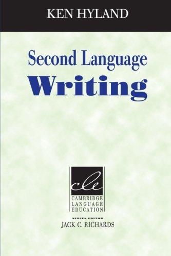 Second Language Writing (Cambridge Language Education)