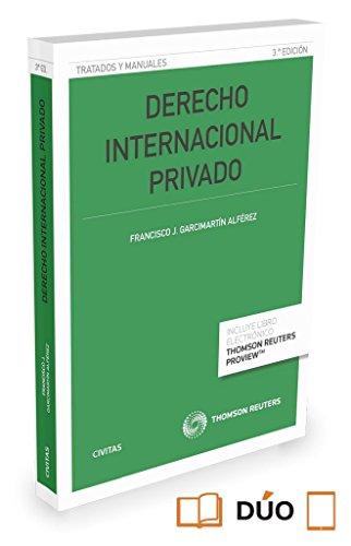 Derecho Internacional Privado (3ª ed.) (Tratados y Manuales de Derecho)