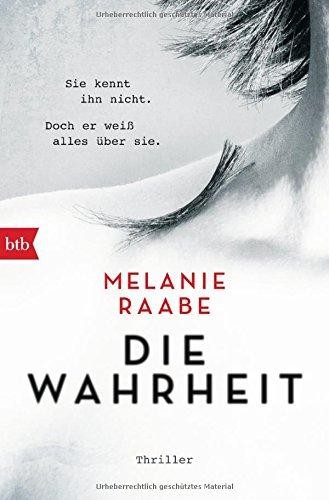 Buchseite und Rezensionen zu 'DIE WAHRHEIT: Thriller' von Melanie Raabe