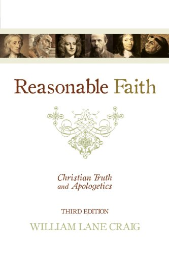 Reasonable Faith: Christian Truth and Apologetics: William Lane Craig: 9781433501159: Amazon.com: Books