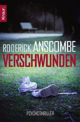 roderick anscombe verschwunden krimis thriller b. Black Bedroom Furniture Sets. Home Design Ideas